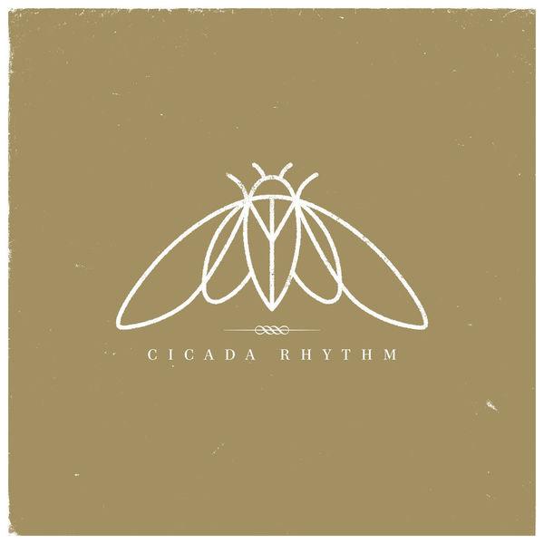 Cicada Rhythm: Cicada Rhythm