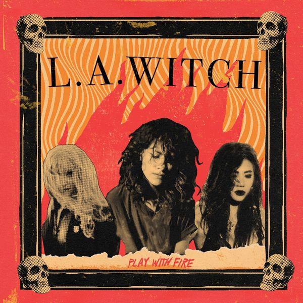 L.A. Witch: Play With Fire: First Press Translucent Yellow Vinyl