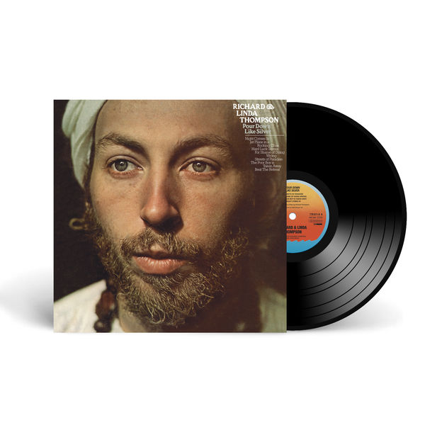 Richard and Linda Thompson: Pour Down Like Silver