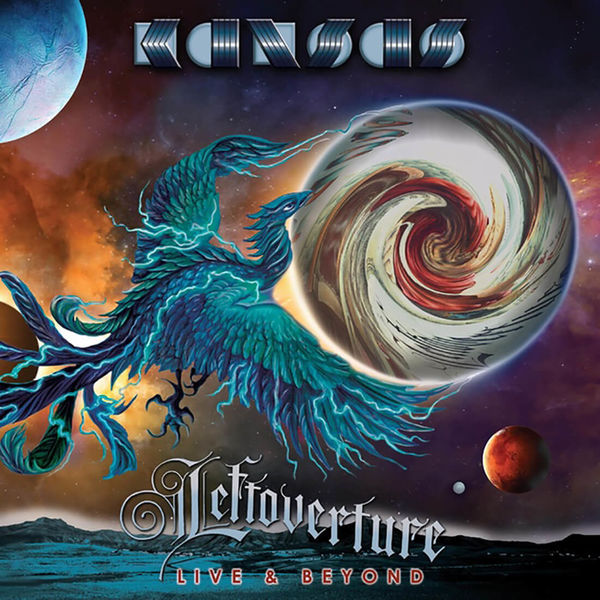 Kansas: Leftoverture Live & Beyond
