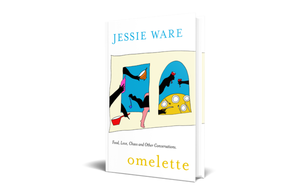 Jessie Ware: Omelette: Food, Love, Chaos and Other Conversations
