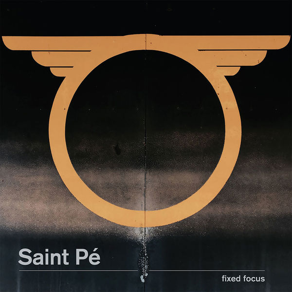 Saint Pé: Fixed Focus
