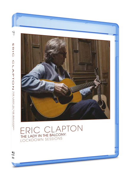 Eric Clapton: Lady In The Balcony: Lockdown Sessions: Blu-Ray