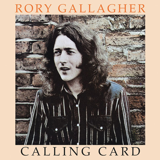 Rory Gallagher: Calling Card