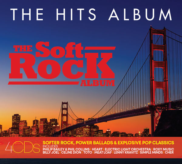 Various Artists: THE HITS ALBUM: THE SOFT ROCK ALBUM