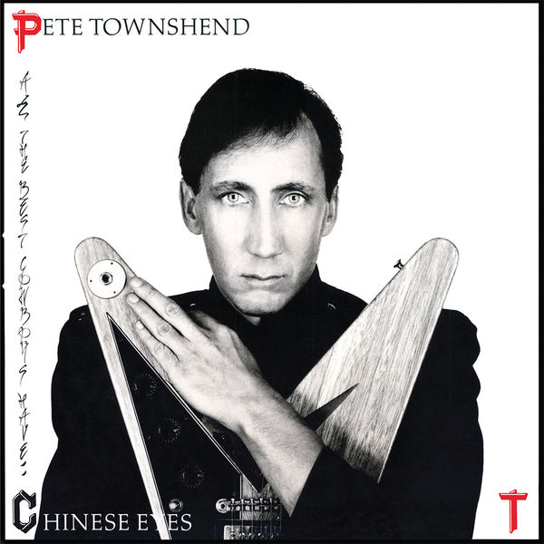 Pete Townshend: All The Best Cowboys Have Chinese Eyes: Gold Vinyl