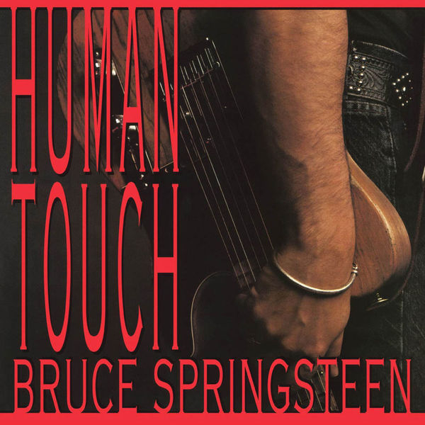 Bruce Springsteen: Human Touch