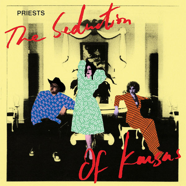 Priests: The Seduction Of Kansas