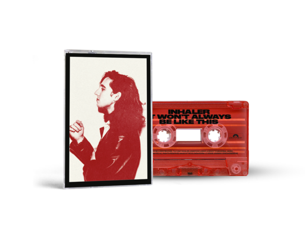 Inhaler: It Won't Always Be Like This: Ryan Red Cassette