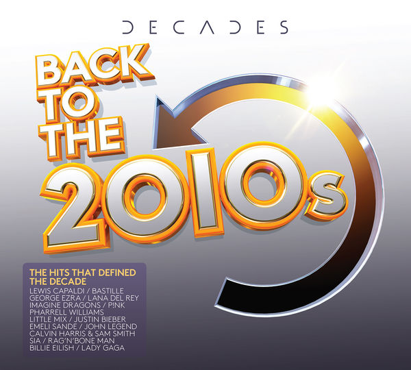 Various Artists: Decades - Back To The 2010s: 3CD