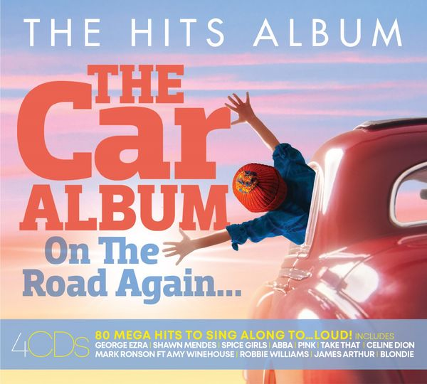 Various Artists: THE HITS ALBUM: THE CAR ALBUM… On The Road Again