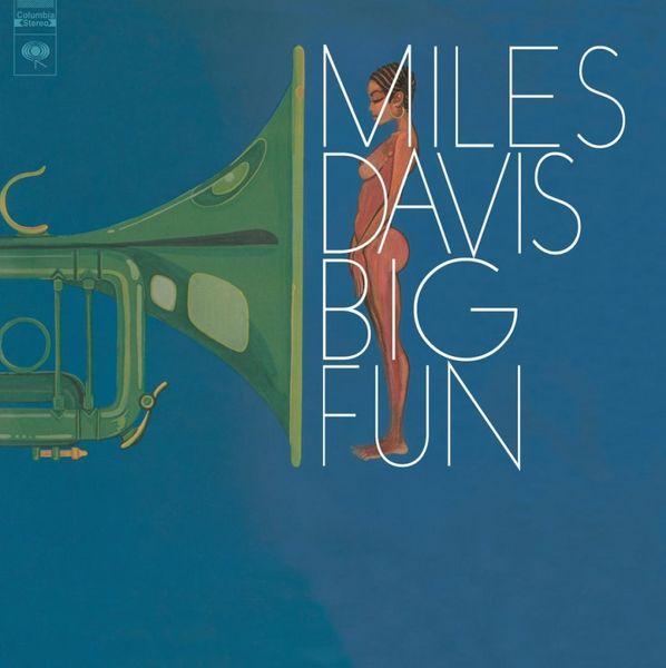 Miles Davis: Big Fun
