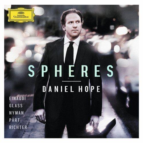 Daniel Hope: Spheres