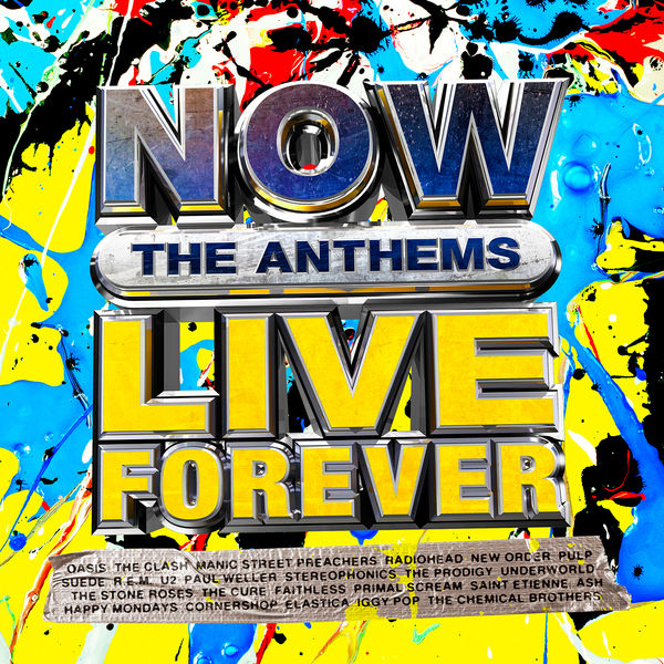 Various: NOW Live Forever: The Anthems