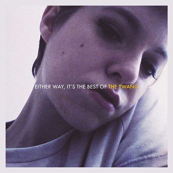 The Twang: Either Way, It's The Best Of The Twang