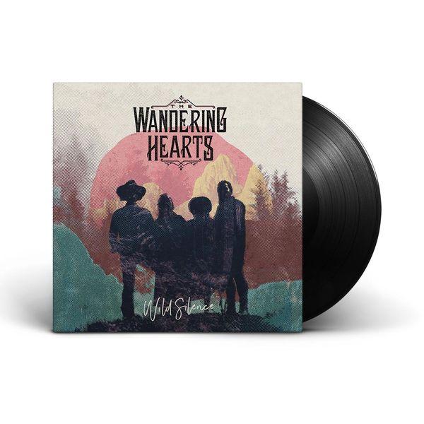 The Wandering Hearts: Wild Silence LP