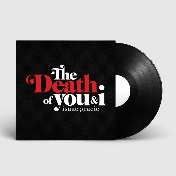 Isaac Gracie: The Death of You & I Signed EP