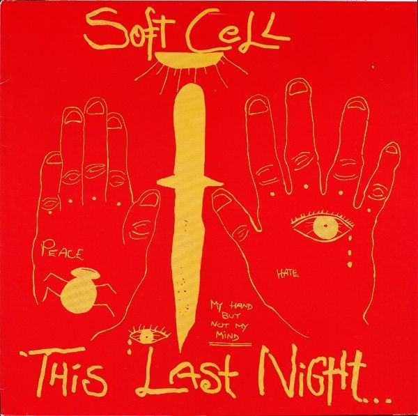 Soft Cell: The Night Is Sodom