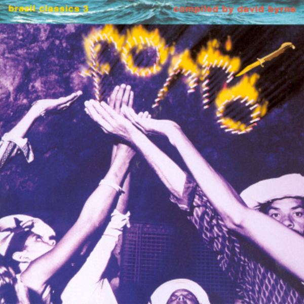 Various Artists: Brazil Classics 3 - Forro: Compiled by David Byrne