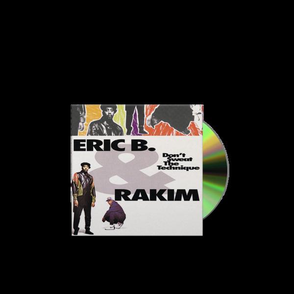 Eric B. & Rakim: Don't Sweat The Technique