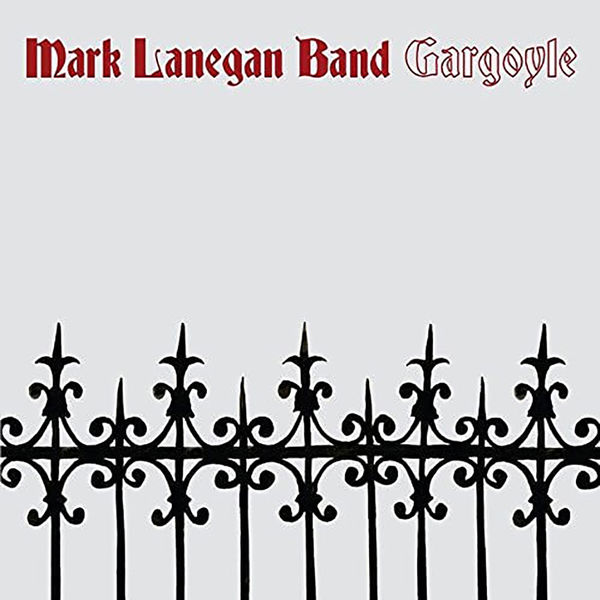 Mark Lanegan Band: Gargoyle