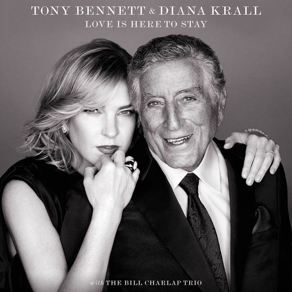 Tony Bennett and Diana Krall: Love is Here to Stay - Deluxe