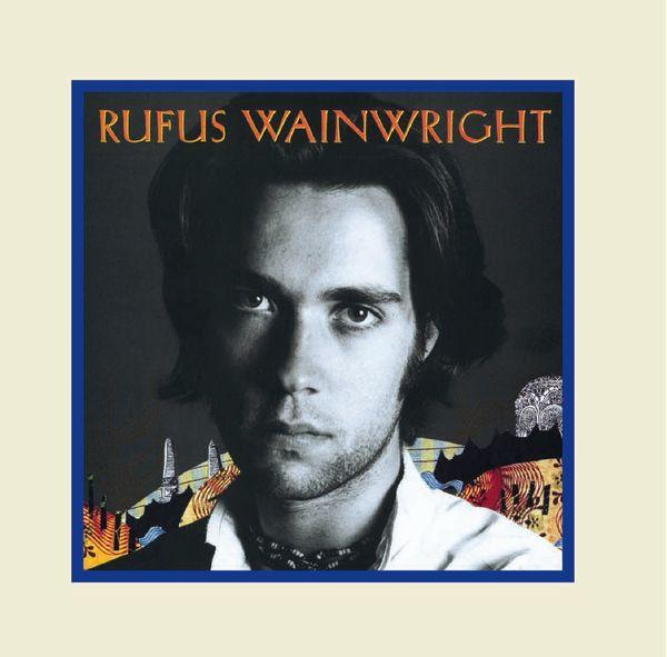 Rufus Wainwright: Rufus Wainwright