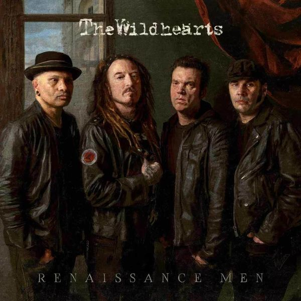 The Wildhearts: Renaissance Men
