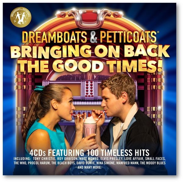Various: Dreamboats & Petticoats Presents…Bringing On Back The Good Times!