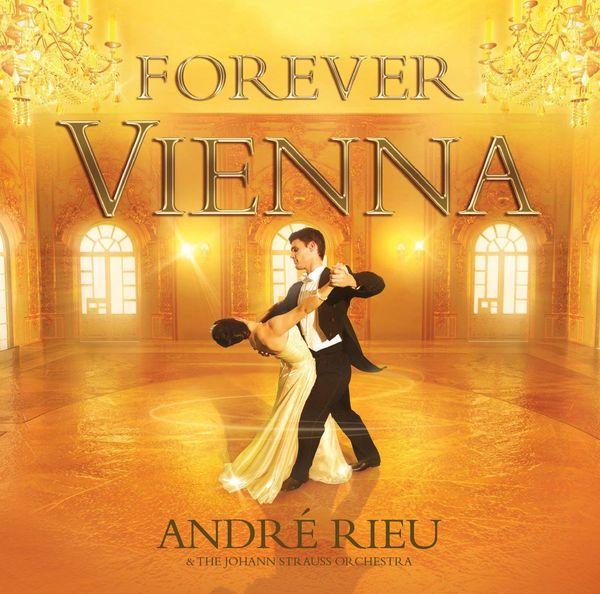 André Rieu: Forever Vienna