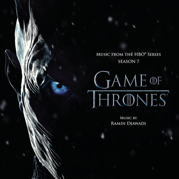 Ramin Djawadi: Game of Thrones: Music from the HBO® Series - Season 7