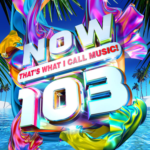 Various Artists: NOW That's What I Call Music! 103