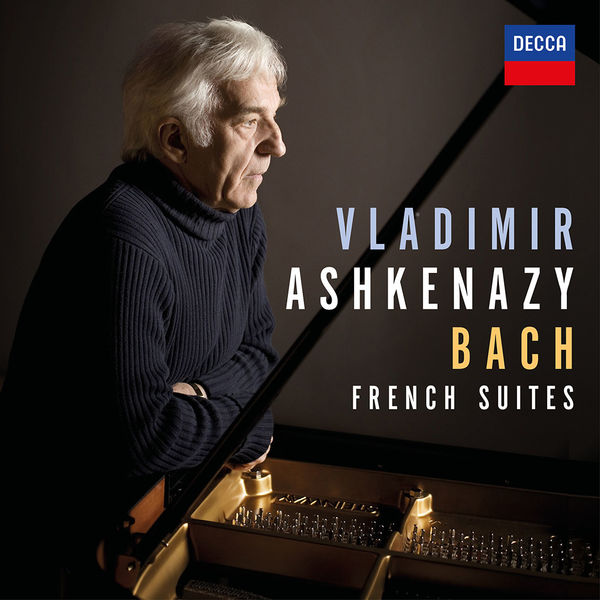 Vladimir Ashkenazy: Bach: French Suites