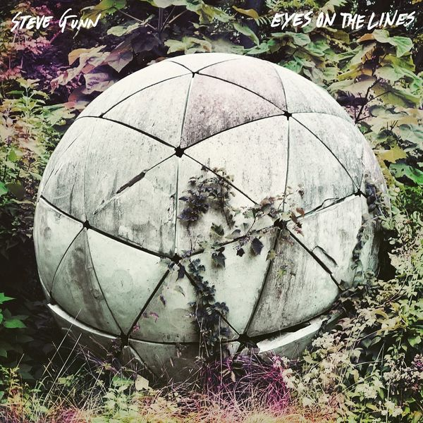 Steve Gunn: Eyes On The Lines