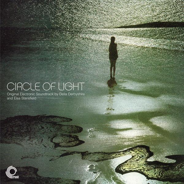 Delia Derbyshire: Circle Of Light – Original Electronic Soundtrack
