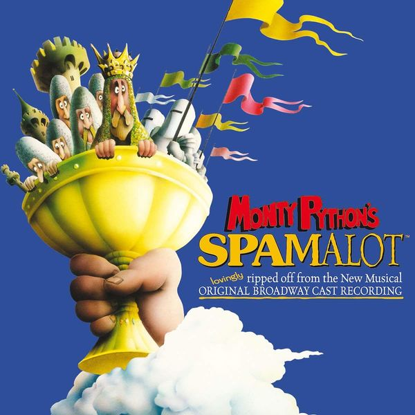 Monty Python: Monty Python's Spamalot OST