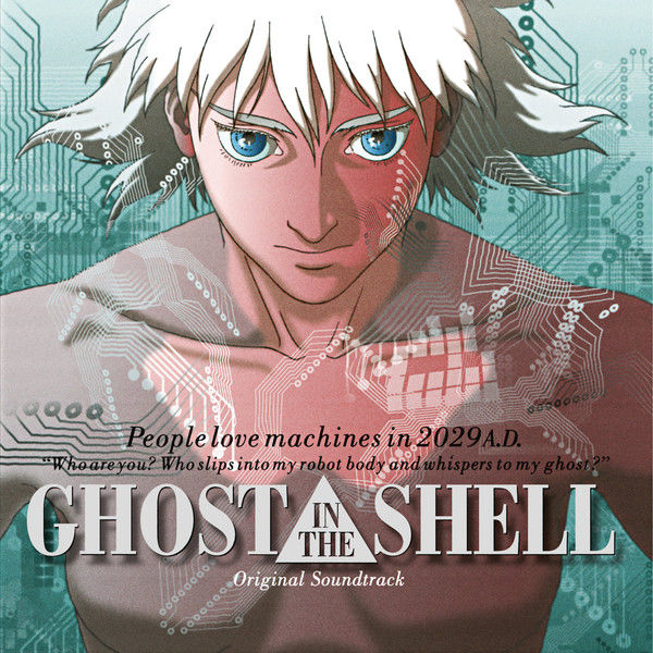 Kenji Kawai: Ghost In The Shell