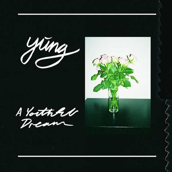 Yung: A Youthful Dream: Transparent Vinyl