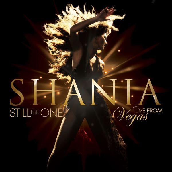 Shania Twain: Still The One: Live From Vegas