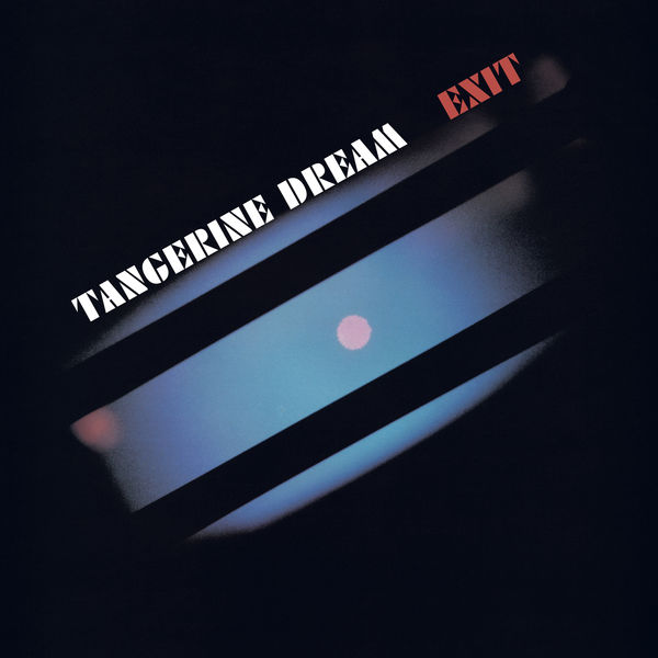 Tangerine Dream: Exit