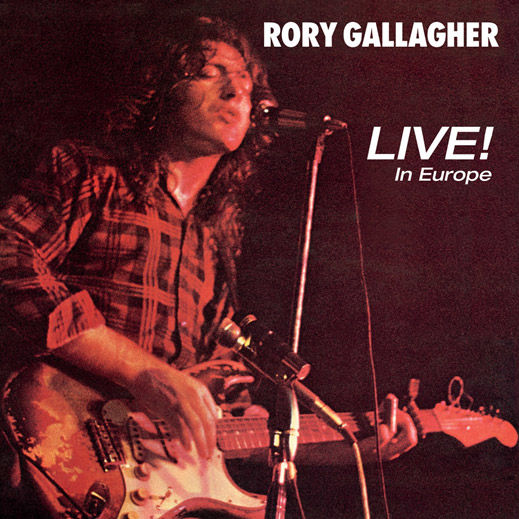 Rory Gallagher: Live In Europe!