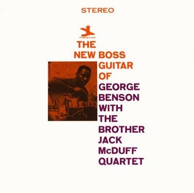 The Brother Jack McDuff Quartet with George Benson: The New Boss Guitar