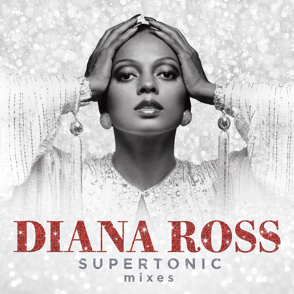 Diana Ross: Supertonic: The Remixes