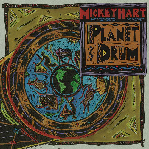 Mickey Hart: Planet Drum