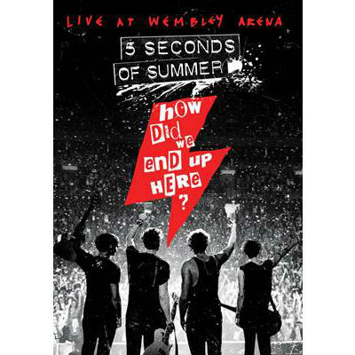 5 Seconds of Summer: How Did We End Up Here? DVD