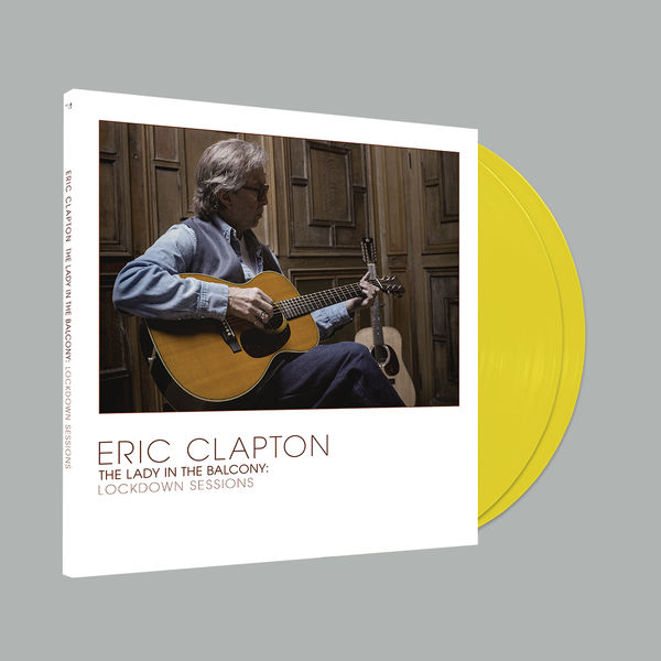Eric Clapton: Lady In The Balcony: Lockdown Sessions Gatefold Translucent Yellow Vinyl 2LP