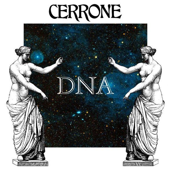 Cerrone: DNA