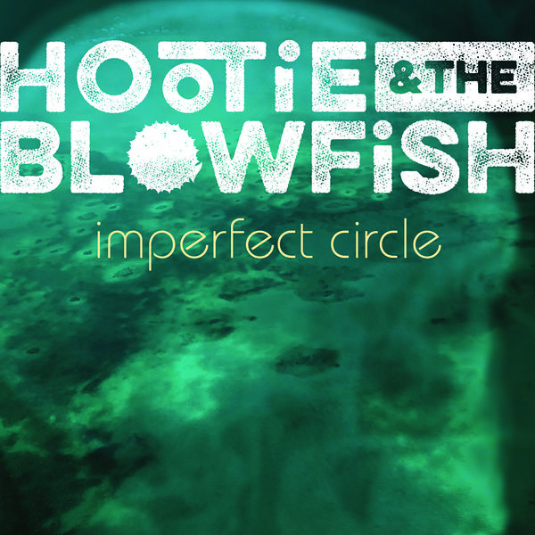 Hootie & The Blowfish: Imperfect Circle