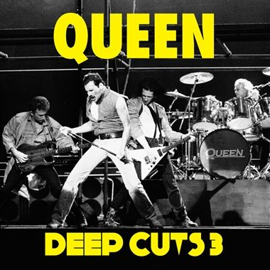 Queen: Deep Cuts Volume 3 (1984-1995) (Remastered Edition)