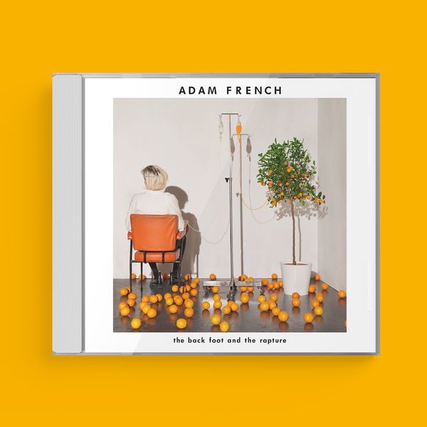 Adam French: The Back Foot And The Rapture Signed CD